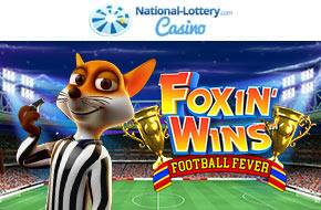 Play Foxin Wins Football Fever now at National-Lottery.com Casino