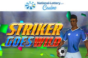 Play Striker Goes Wild now at National-Lottery.com Casino